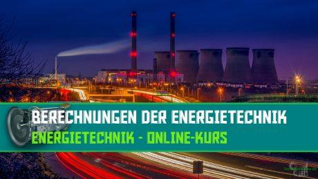 Berechnungen der Energietechnik