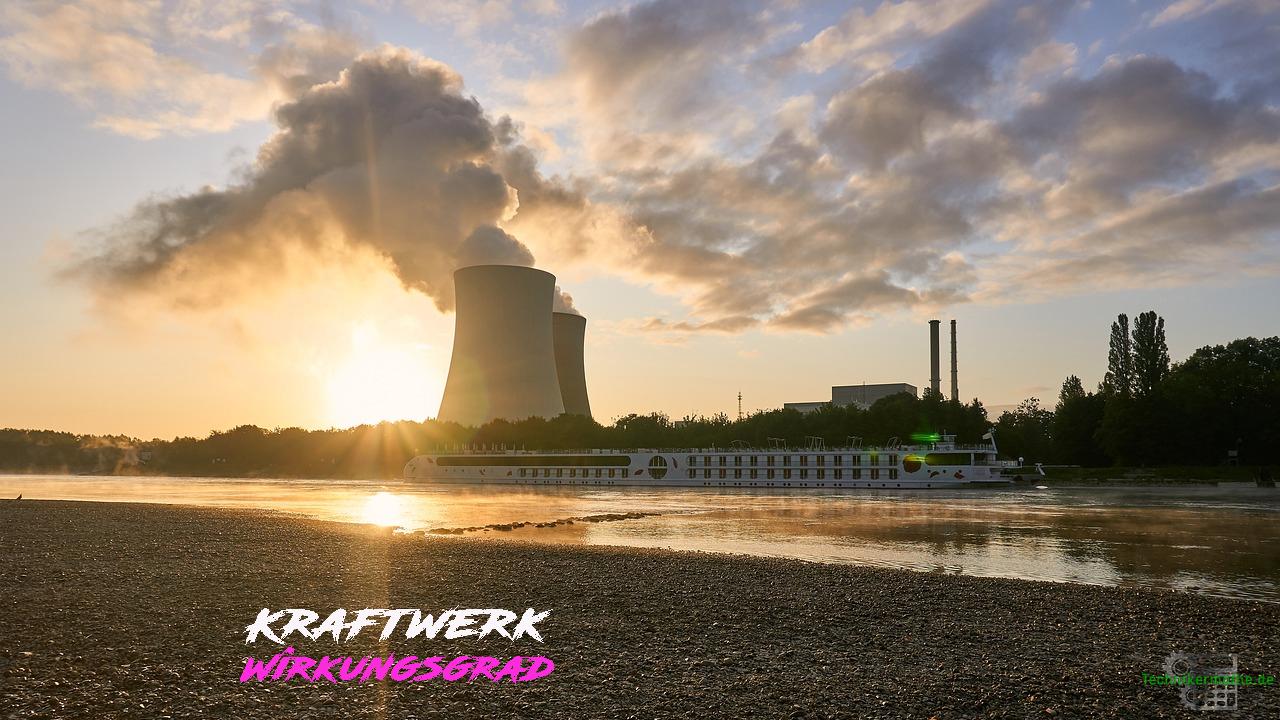 Kraftwerk - Wirkungsgrad