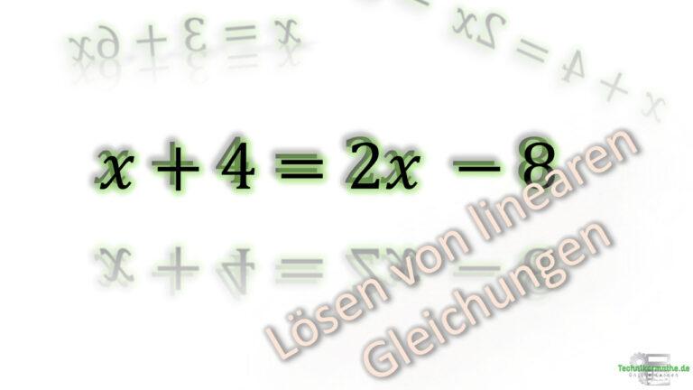 Lineare Gleichung nach x auflösen