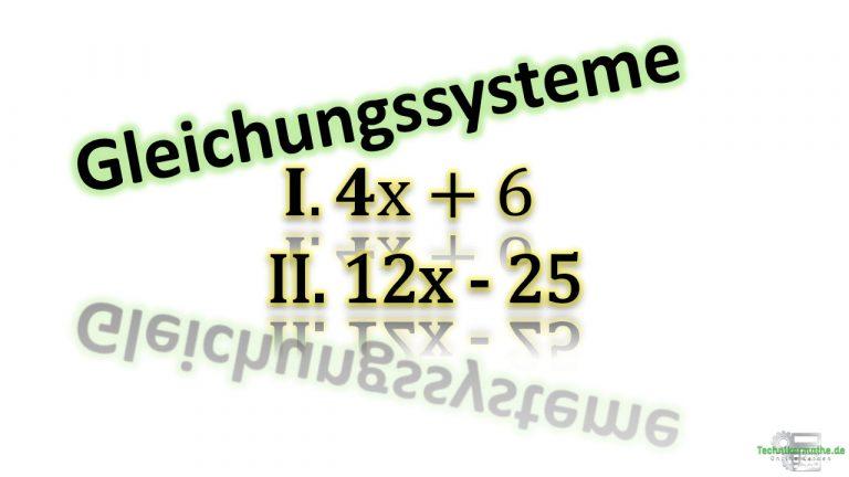 Gleichungssysteme mittels Gleichsetzungsverfahren lösen