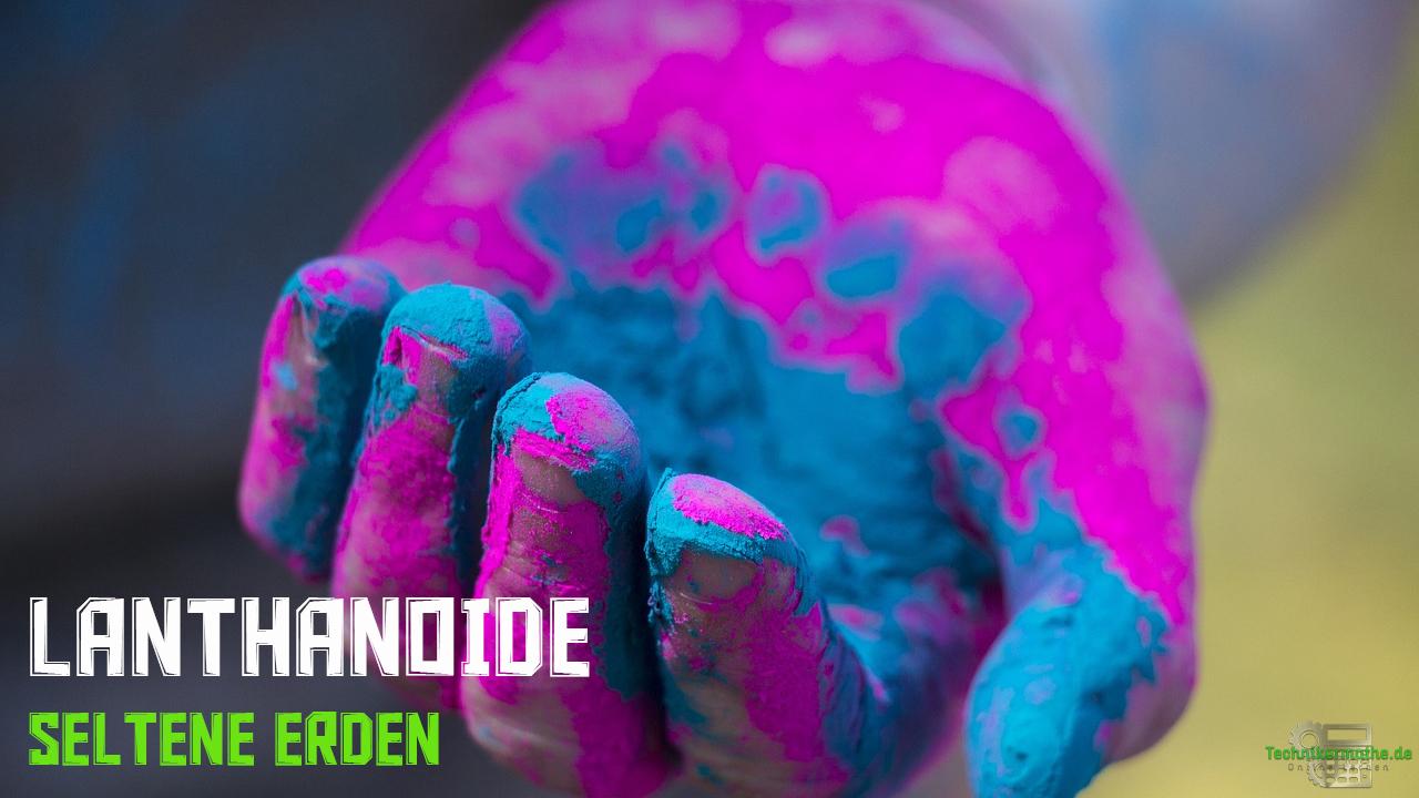 Lanthanoide - seltene Erden