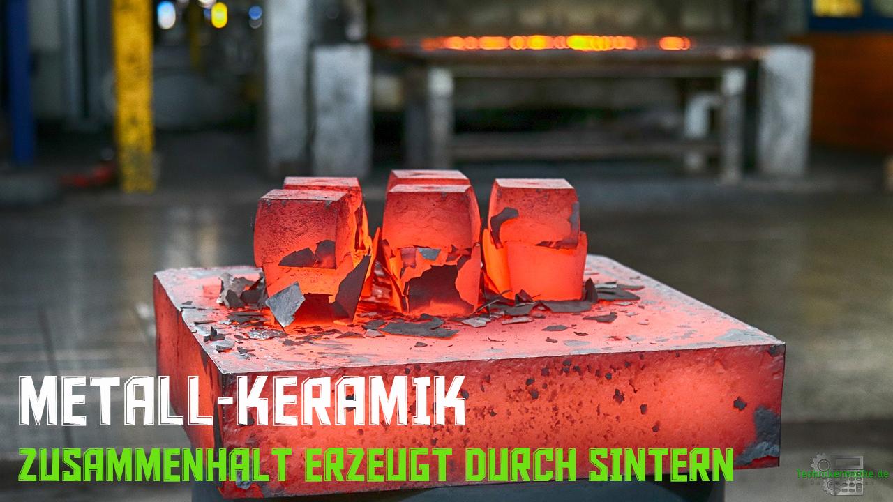 Metall-Keramik - Sintern