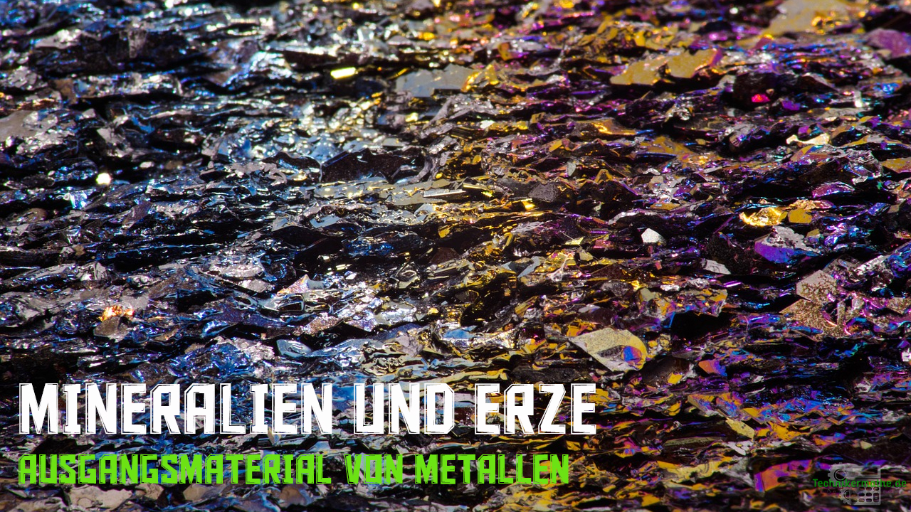 Mineralien und Erze - Ausgangsmaterial