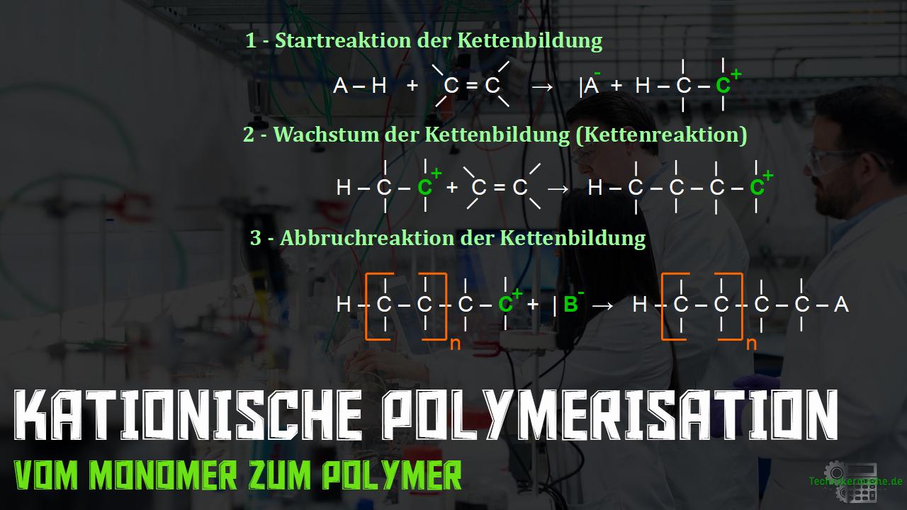 Kationische Polymerisation - Kettenbildung