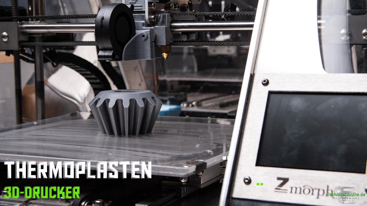 Thermoplasten, 3D-Drucker