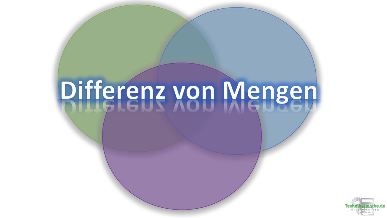 Differenz von Mengen, Differenzmenge