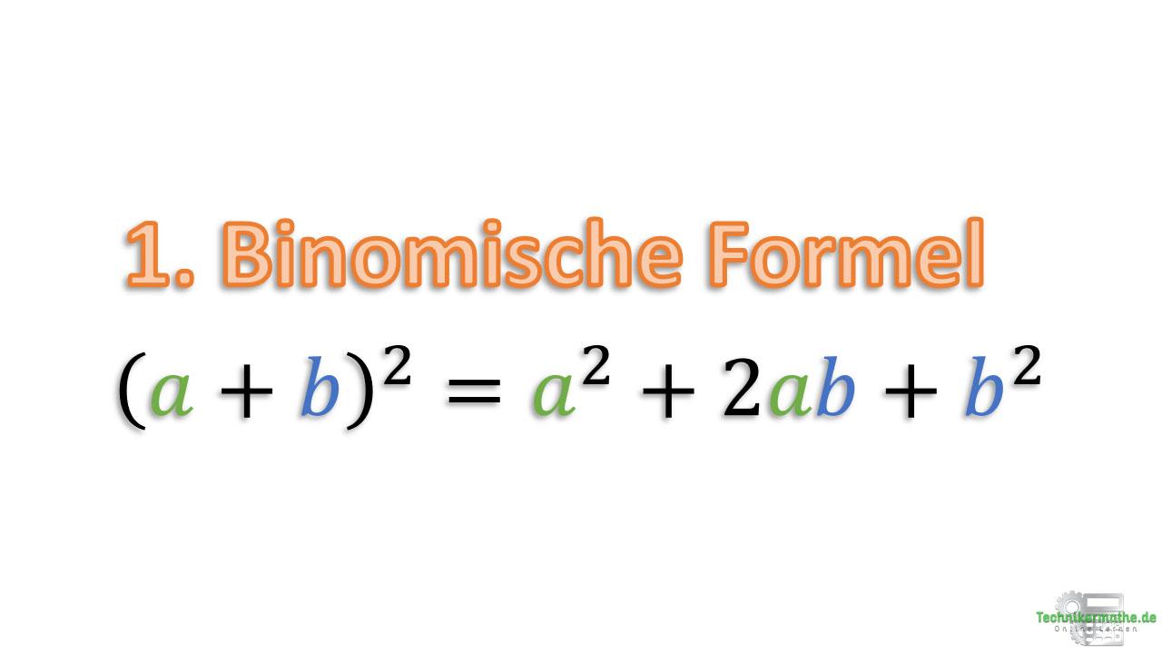Erste binomische Formel, binomische Formeln