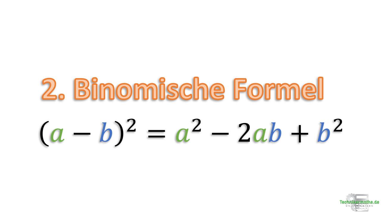 Zweite binomische Formel, binomische Formeln