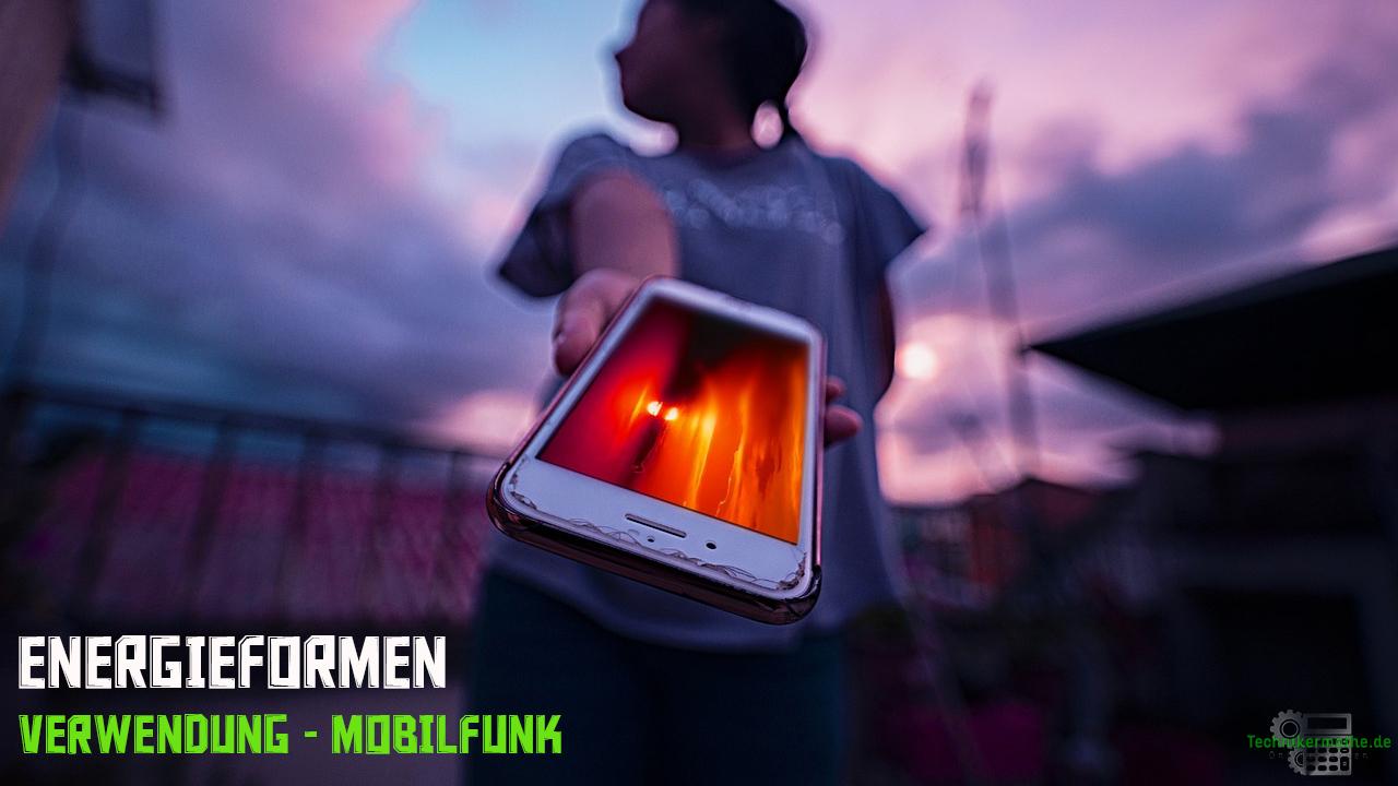 Energienutzung - Verwendung Mobilfunk