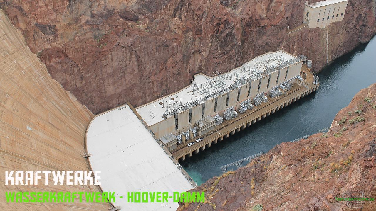 Energieumwandlung - Wasserkraftwerk - Hoover-Damm