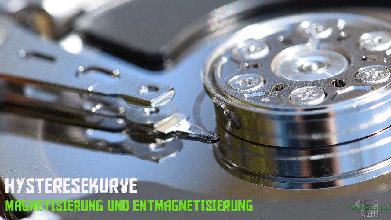 Hysteresekurve - Magnetisierung, Entmagnetisierung