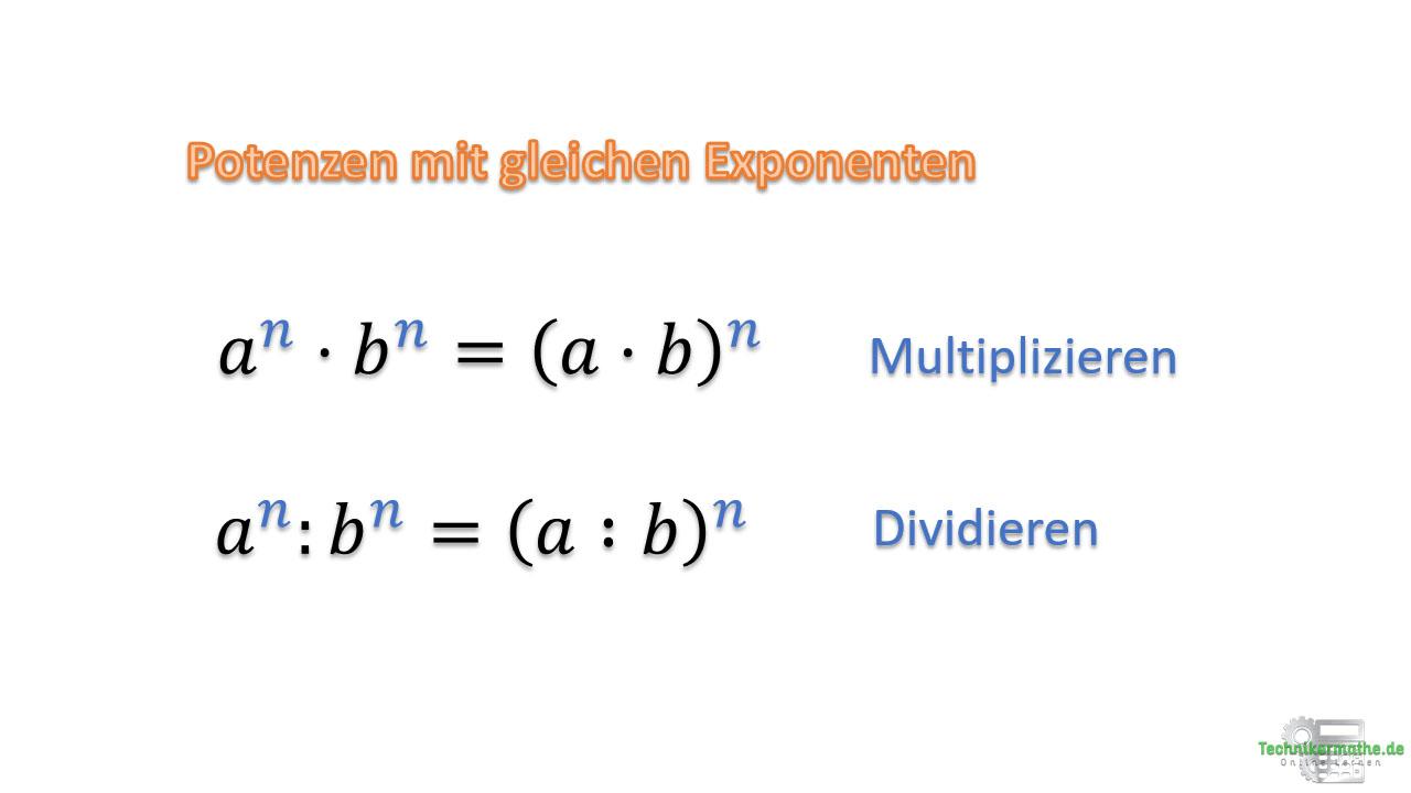 Potenzgesetze, Potenzen mit gleichen Exponenten