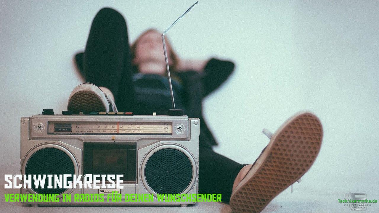 Schwingkreise in Radios