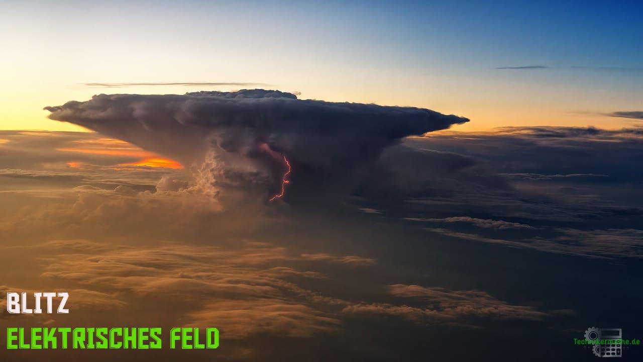 Elektrisches Feld - Blitz