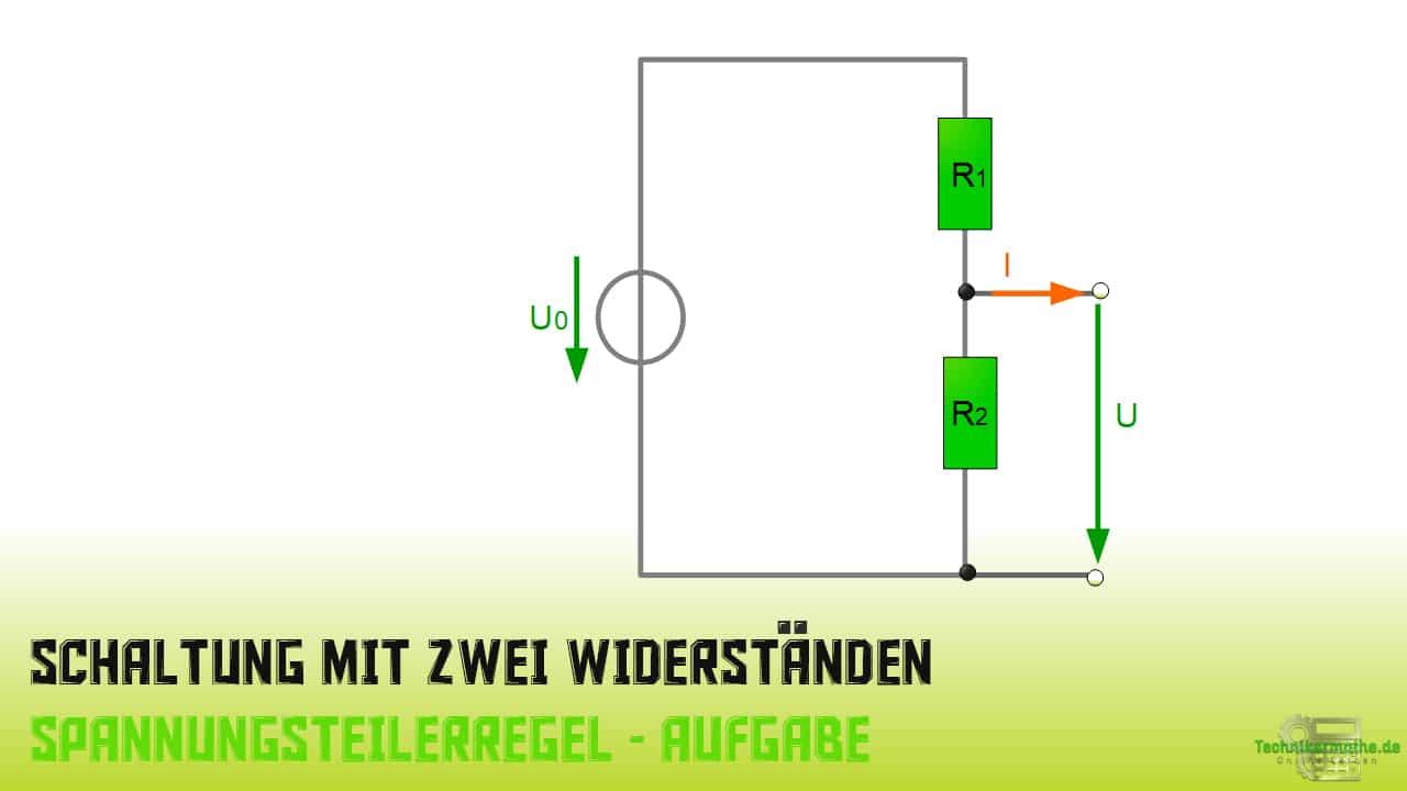 Spannungsteilerregel - Aufgabe 1 - 1