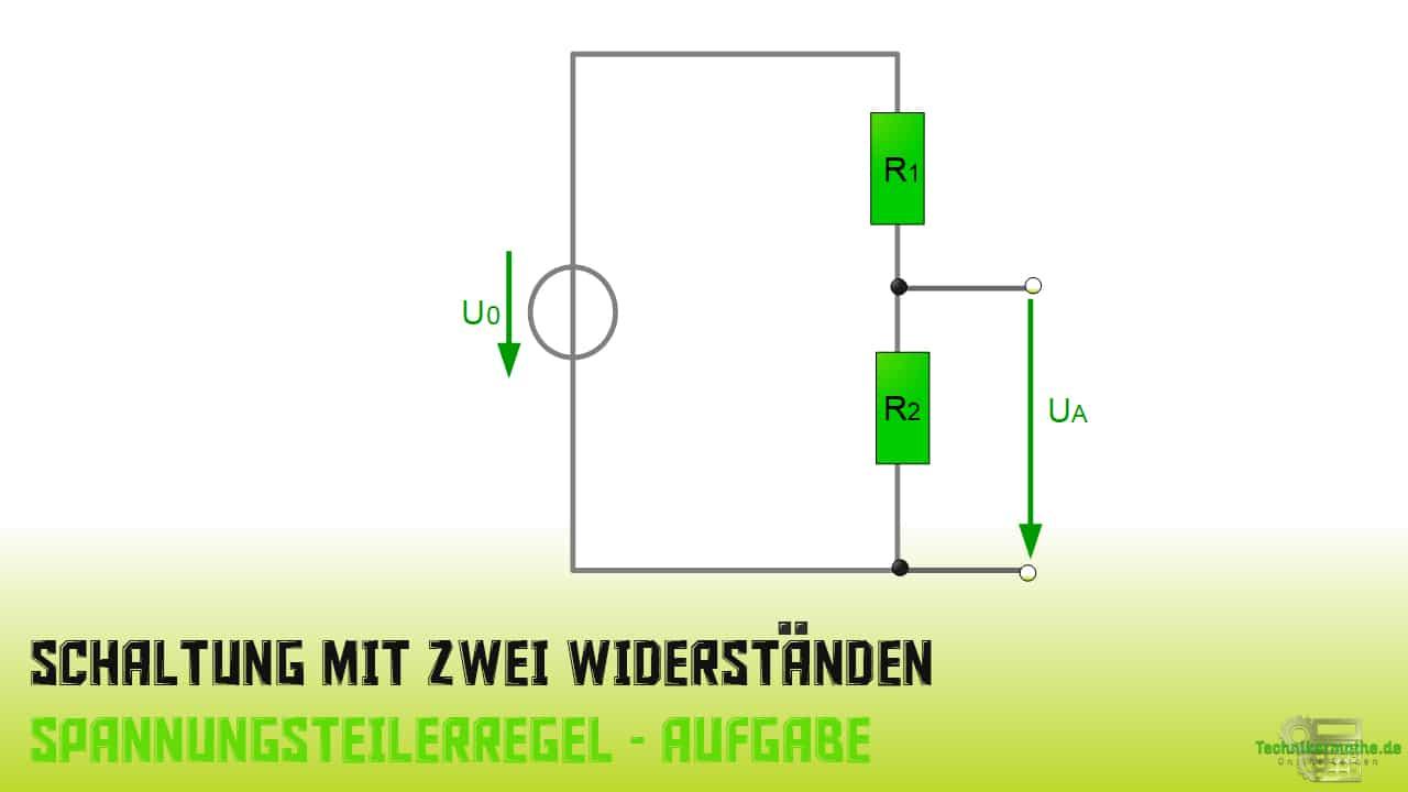 Spannungsteilerregel - Aufgabe 2 - 1