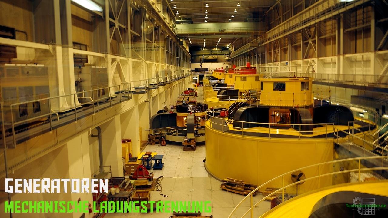 Mechanische Ladungstrennung - Generatoren