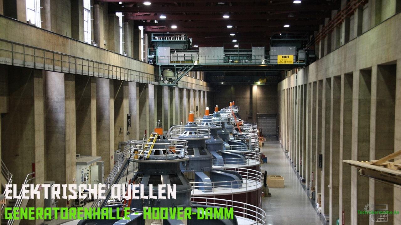 Elektrische Quellen - Generatorenhalle