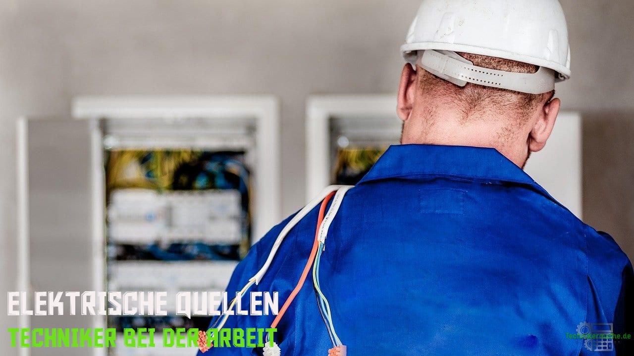 Elektrische Quellen - Techniker bei der Arbeit