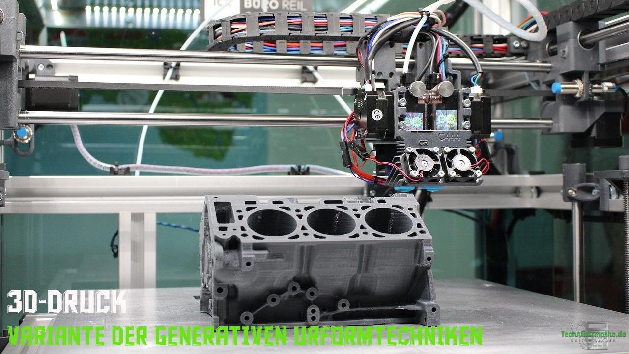 3D-Druck - Generative Urformverfahren