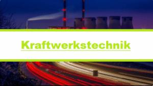 Onlinekurs - Kraftwerkstechnik